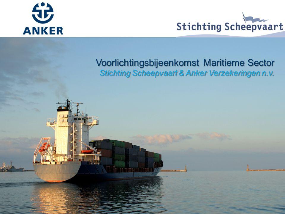 Voorlichtingsbijeenkomst Maritieme Sector Stichting Scheepvaart & Anker Verzekeringen n.v.