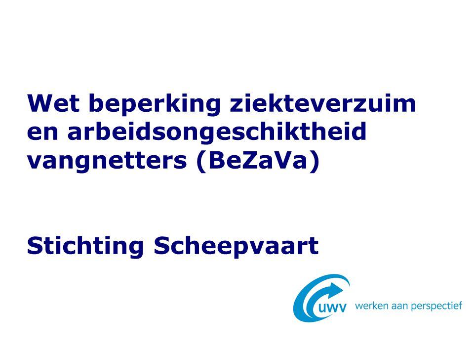 Wet beperking ziekteverzuim en arbeidsongeschiktheid vangnetters (BeZaVa) Stichting Scheepvaart