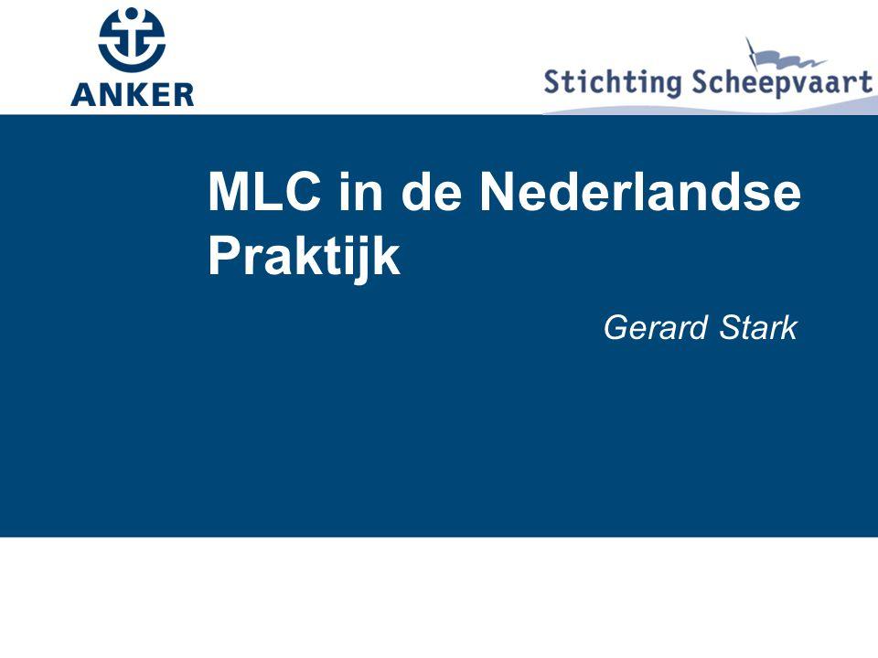MLC in de Nederlandse Praktijk Gerard Stark