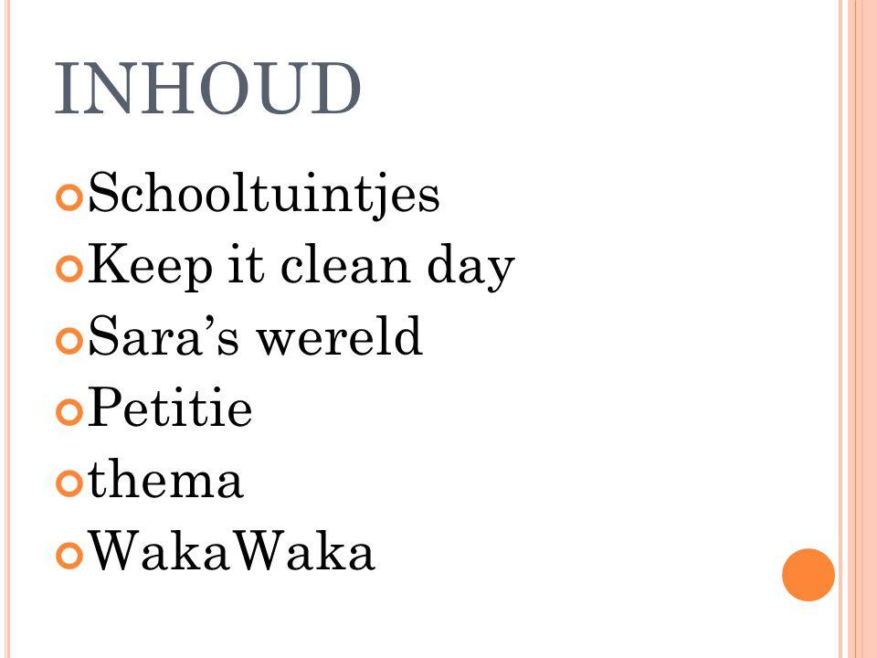 inhoud Schooltuintjes Keep it clean day Sara's wereld Petitie thema