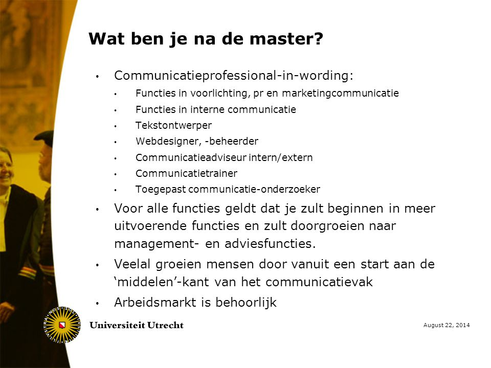 Wat ben je na de master Communicatieprofessional-in-wording: