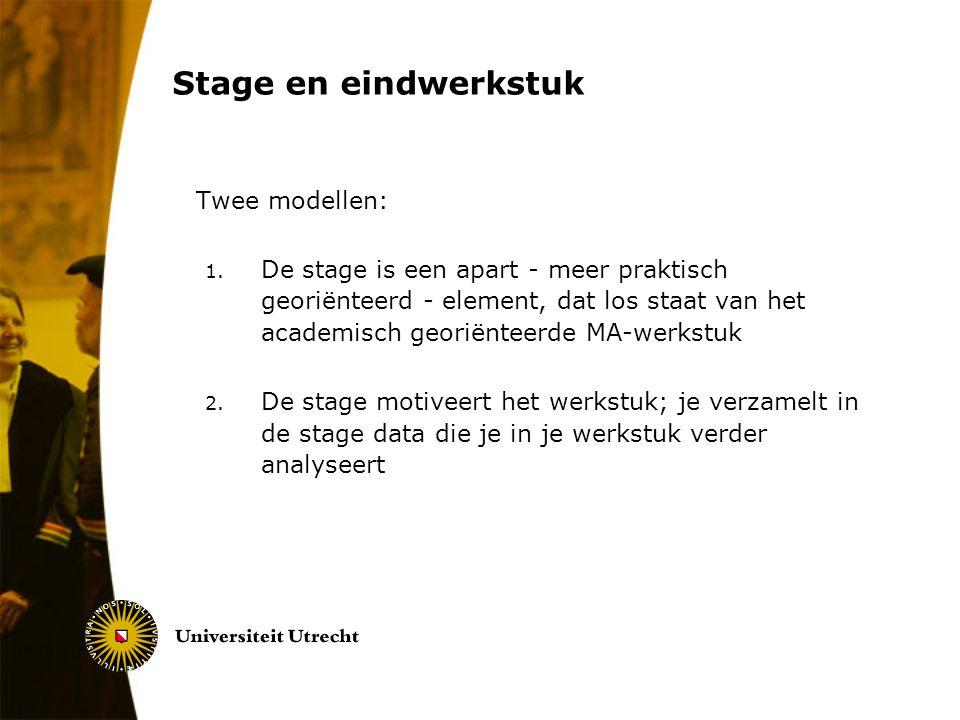 Twee modellen: Stage en eindwerkstuk