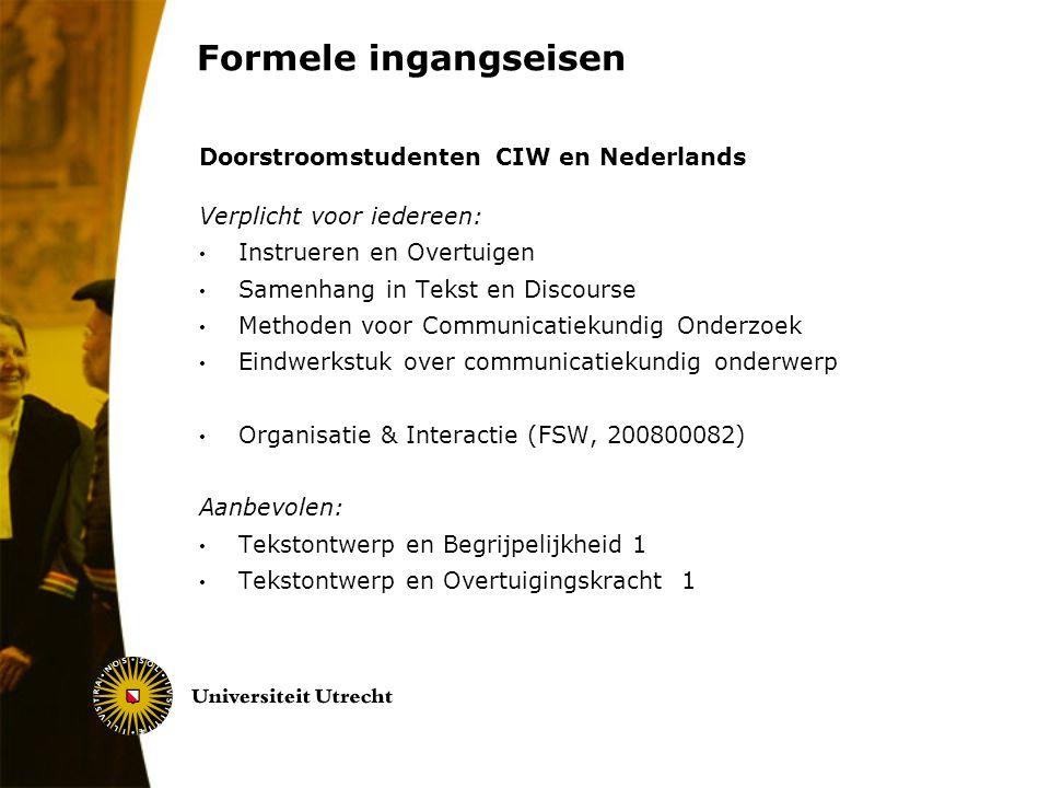 Formele ingangseisen Doorstroomstudenten CIW en Nederlands