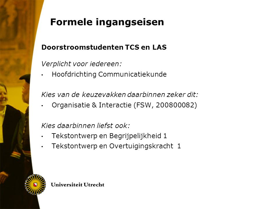 Formele ingangseisen Doorstroomstudenten TCS en LAS