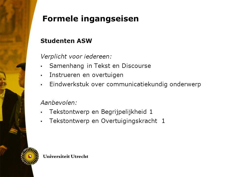 Formele ingangseisen Studenten ASW Verplicht voor iedereen: