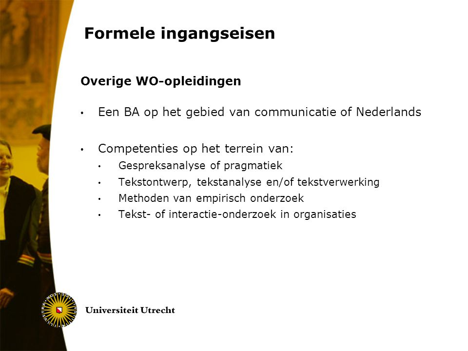 Formele ingangseisen Overige WO-opleidingen