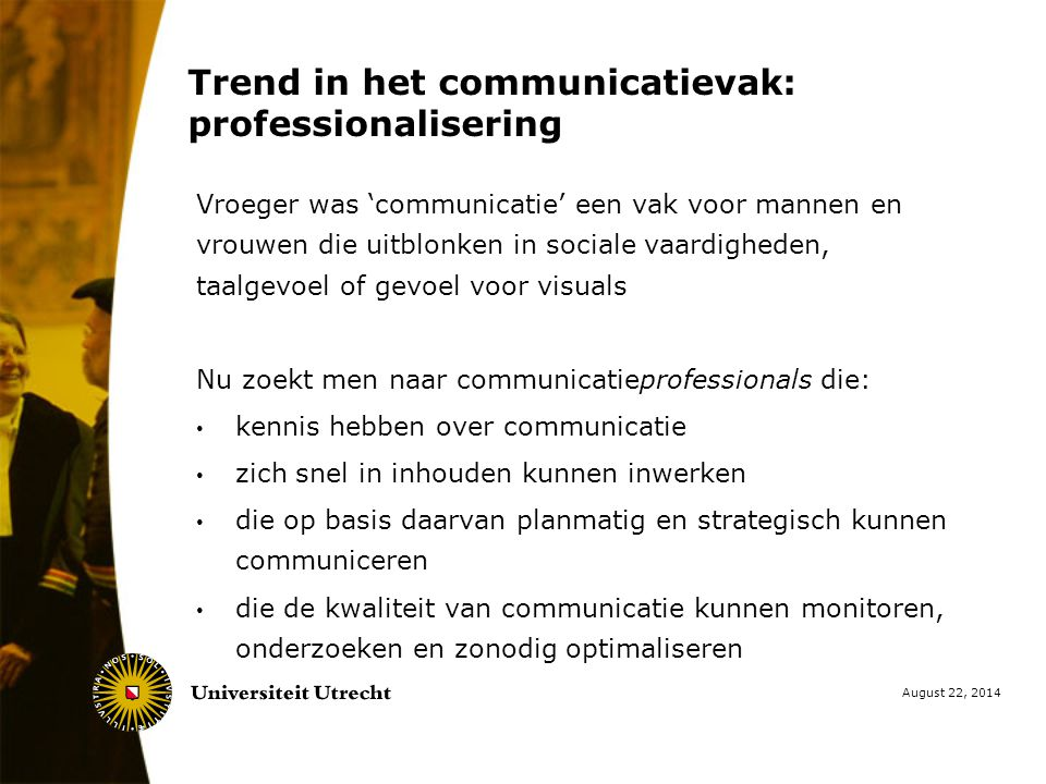 Trend in het communicatievak: professionalisering