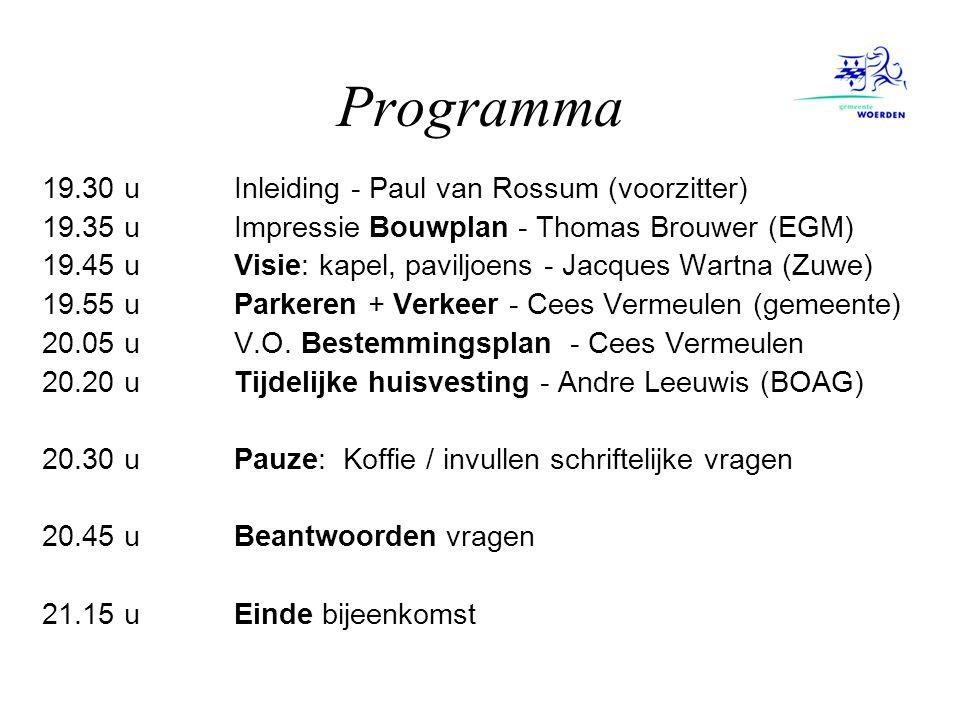 Programma 19.30 u Inleiding - Paul van Rossum (voorzitter)