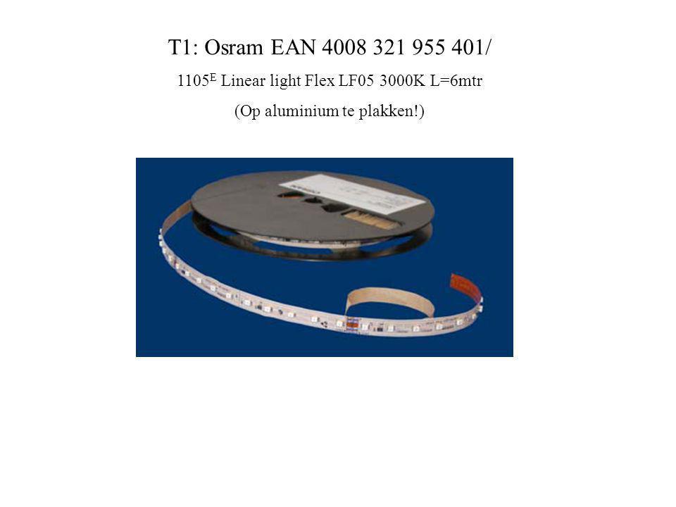 T1: Osram EAN 4008 321 955 401/ 1105E Linear light Flex LF05 3000K L=6mtr.