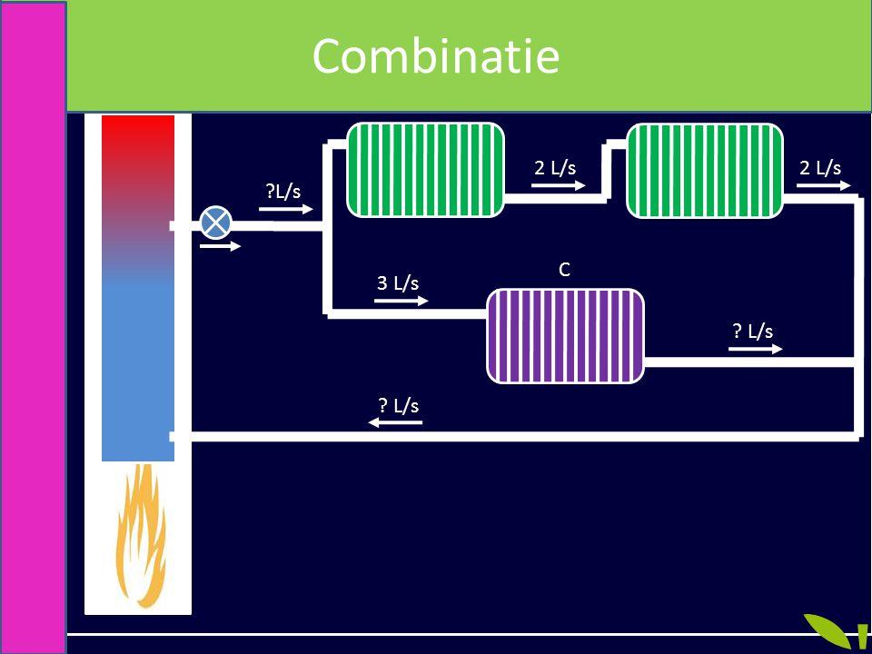Combinatie A B 2 L/s 2 L/s L/s C 3 L/s L/s L/s