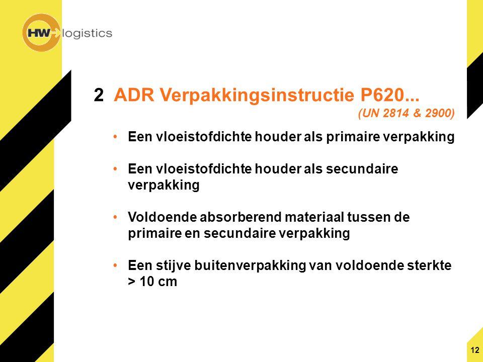 2 ADR Verpakkingsinstructie P620...