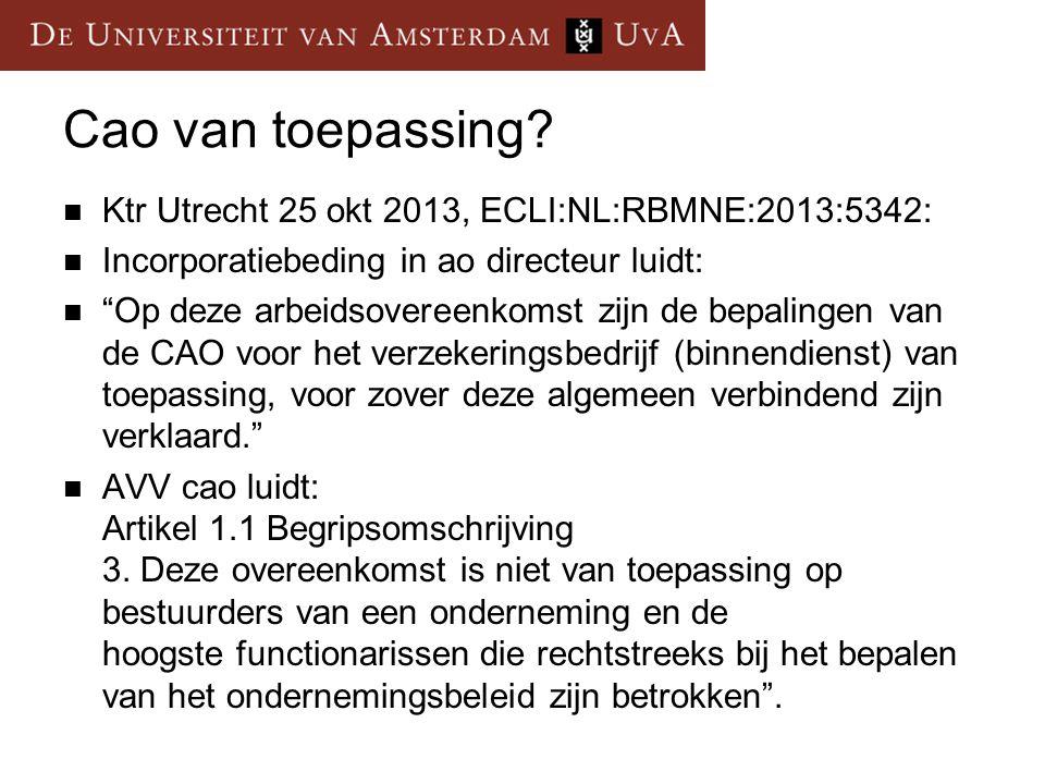 Cao van toepassing Ktr Utrecht 25 okt 2013, ECLI:NL:RBMNE:2013:5342: