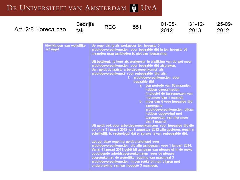 Art. 2:8 Horeca cao Bedrijfs tak REG 551 01-08-2012 31-12-2013