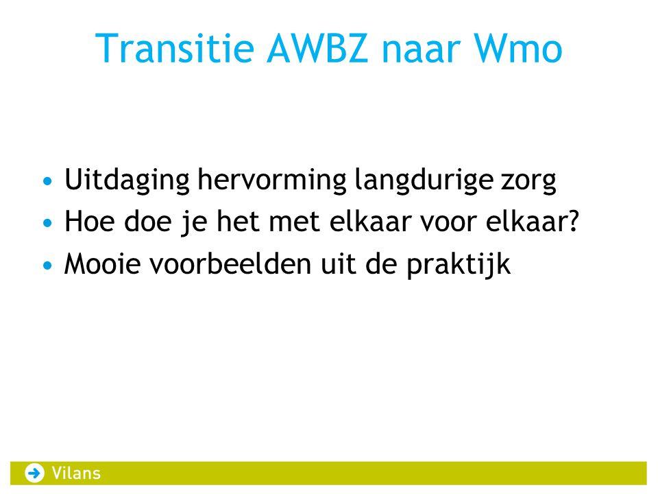Transitie AWBZ naar Wmo