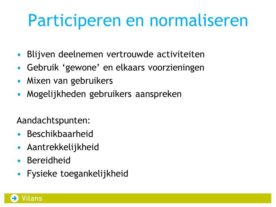 Participeren en normaliseren