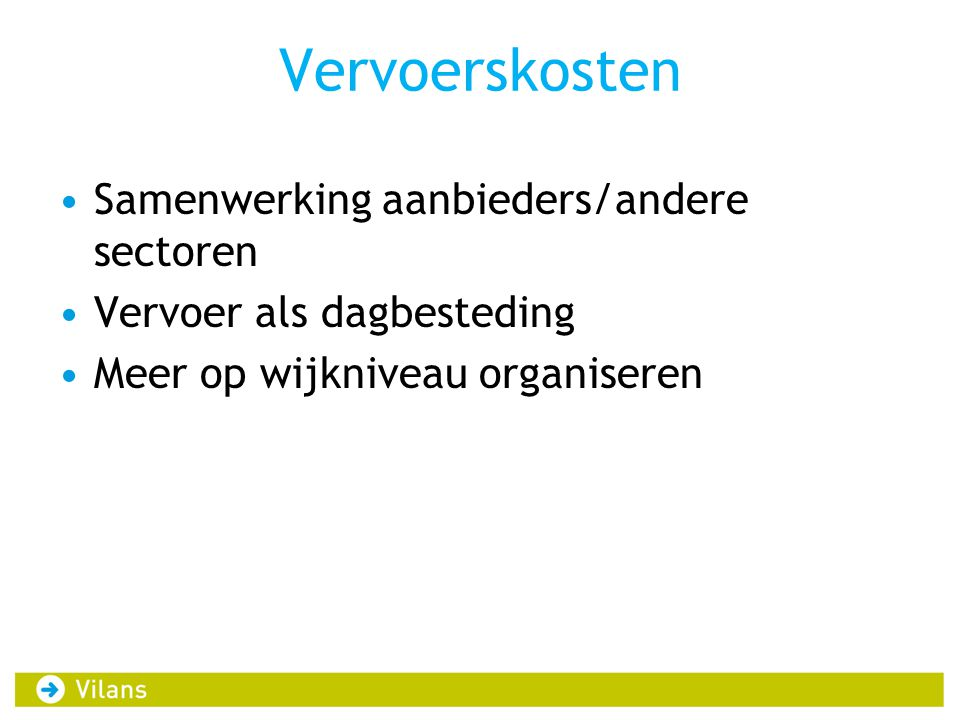 Vervoerskosten Samenwerking aanbieders/andere sectoren