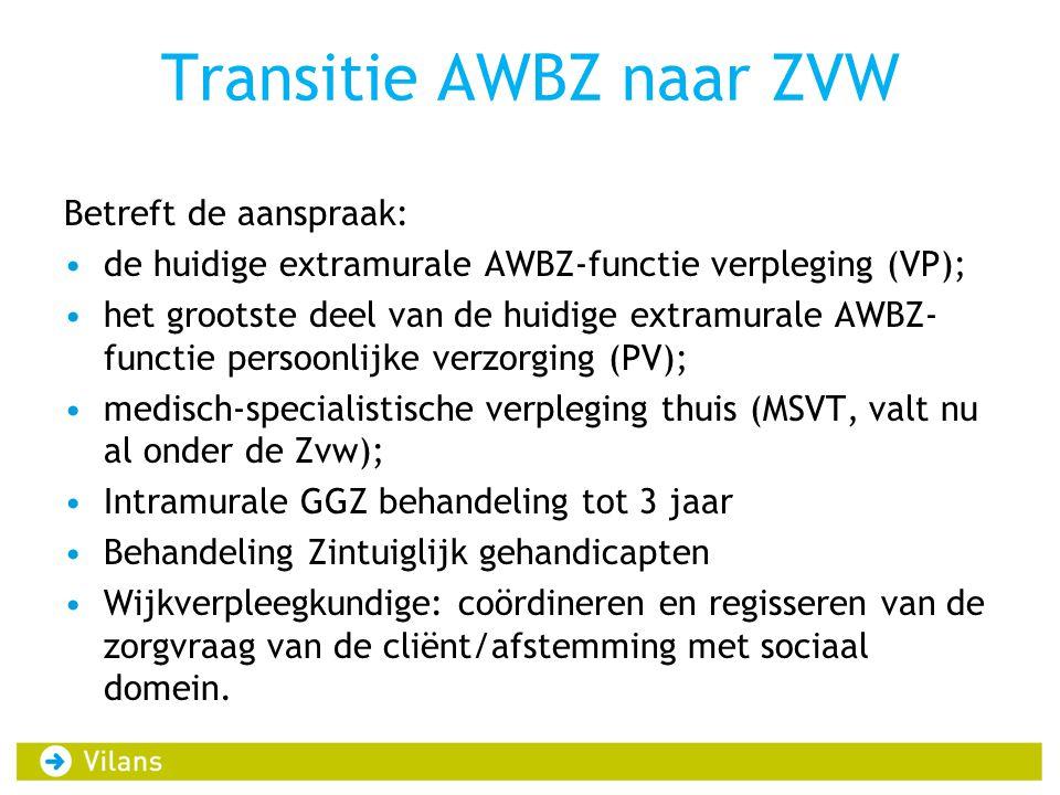 Transitie AWBZ naar ZVW