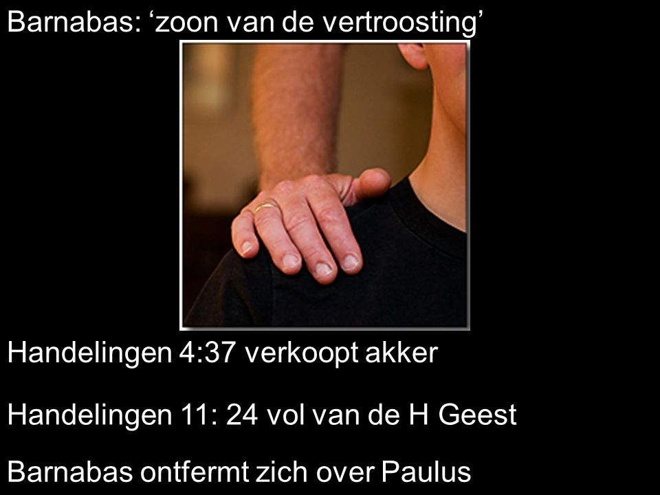 Barnabas: 'zoon van de vertroosting'