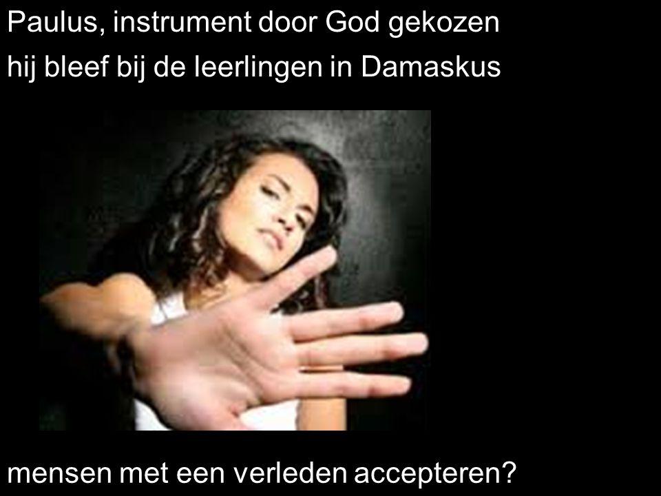 Paulus, instrument door God gekozen