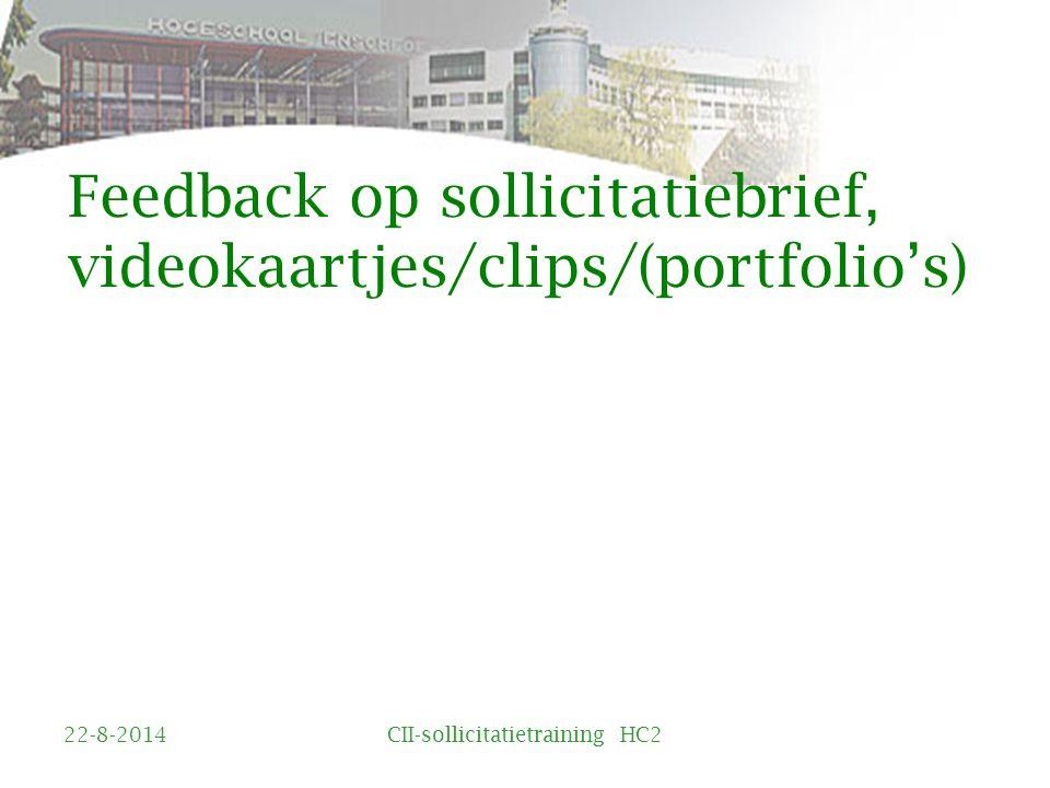 Feedback op sollicitatiebrief, videokaartjes/clips/(portfolio's)