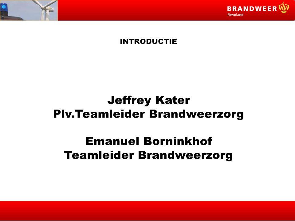 Plv.Teamleider Brandweerzorg Teamleider Brandweerzorg