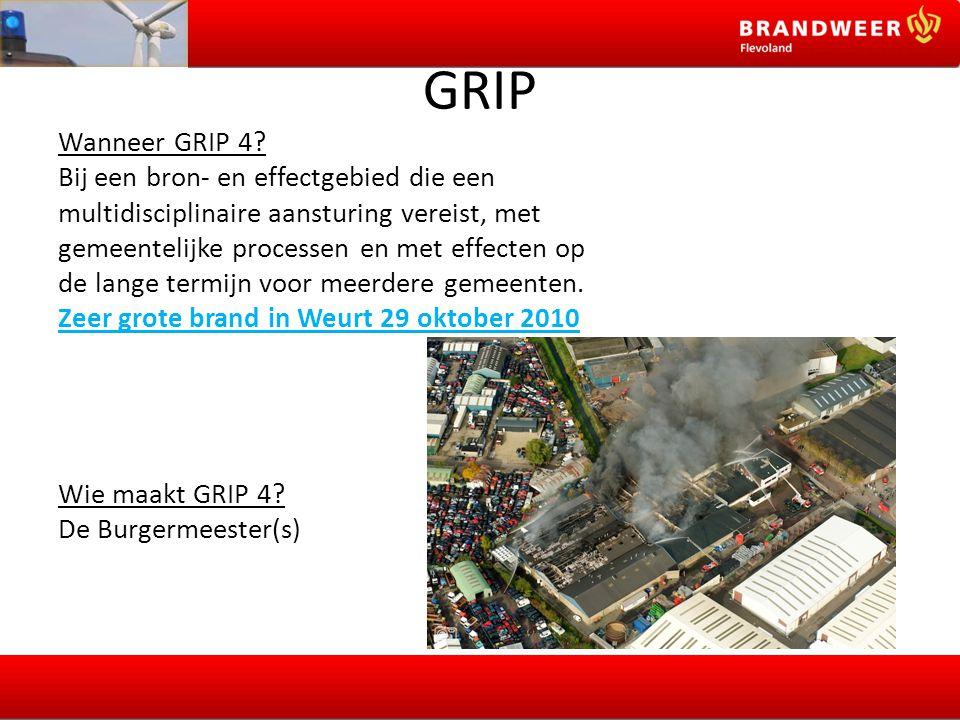 GRIP Wanneer GRIP 4 Bij een bron- en effectgebied die een