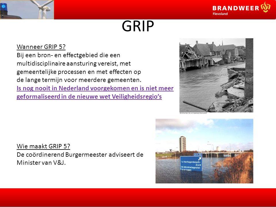 GRIP Wanneer GRIP 5 Bij een bron- en effectgebied die een