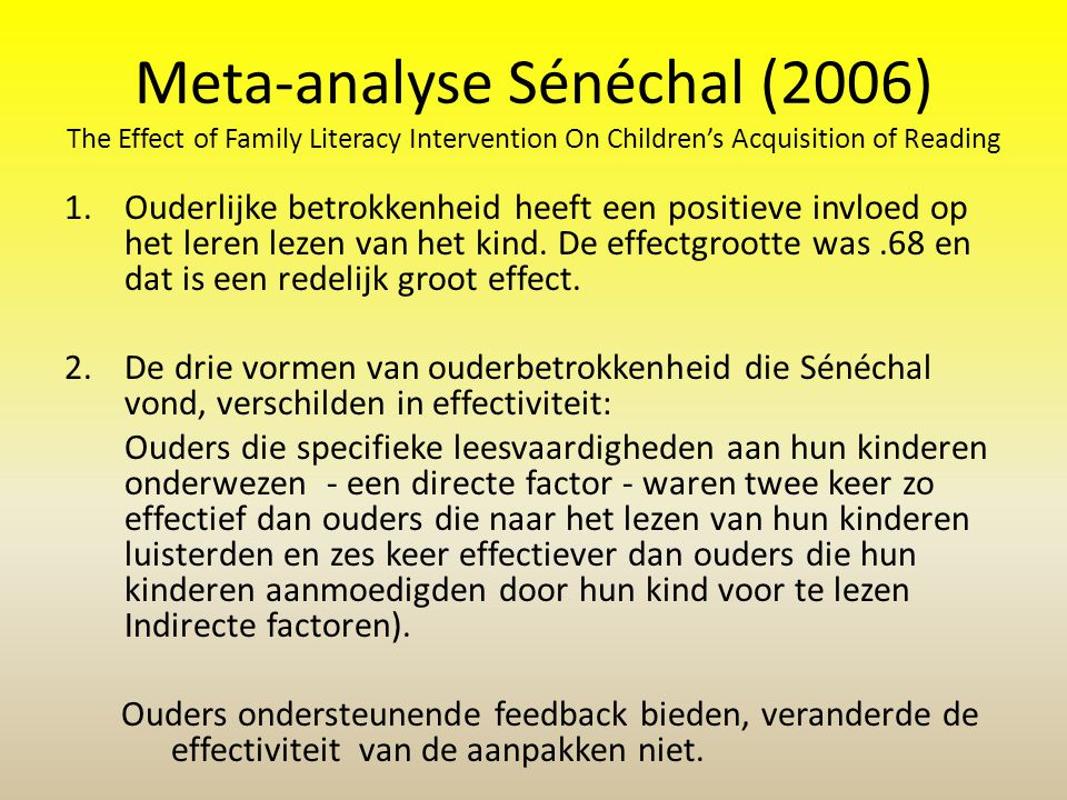 Meta-analyse Sénéchal (2006) The Effect of Family Literacy Intervention On Children's Acquisition of Reading