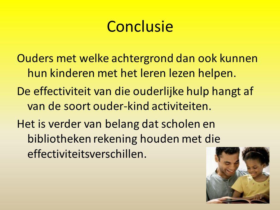 Conclusie Ouders met welke achtergrond dan ook kunnen hun kinderen met het leren lezen helpen.