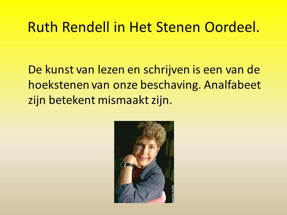 Ruth Rendell in Het Stenen Oordeel.