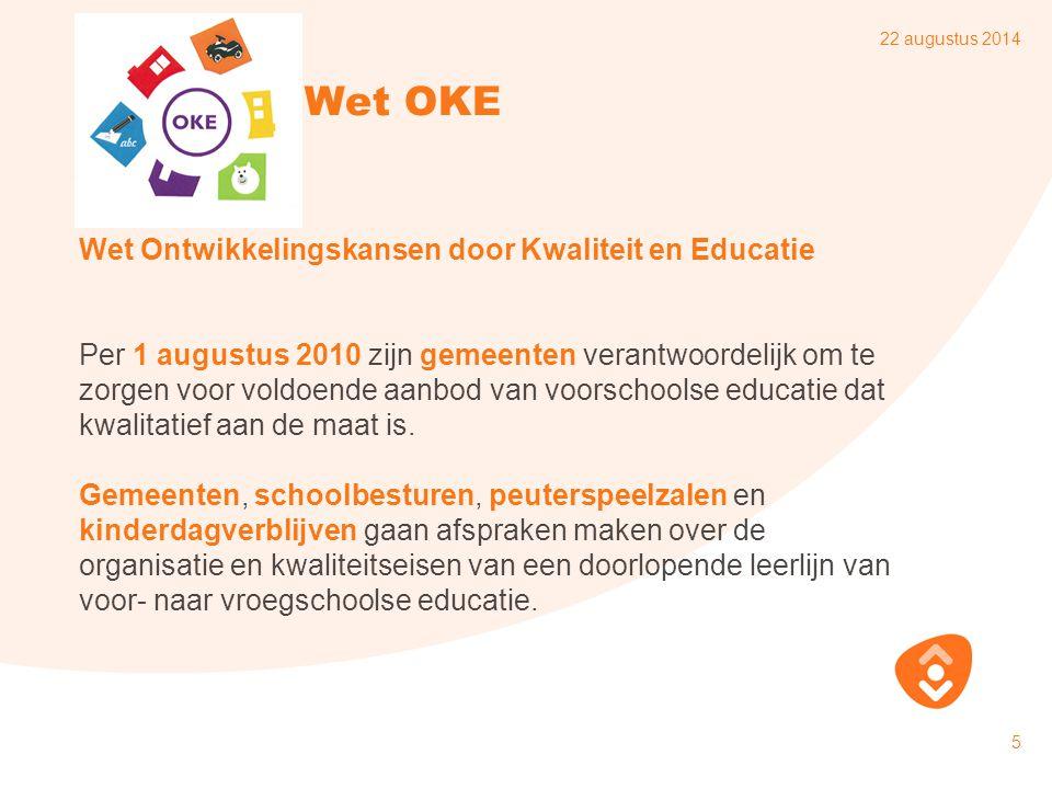 Wet OKE Wet Ontwikkelingskansen door Kwaliteit en Educatie