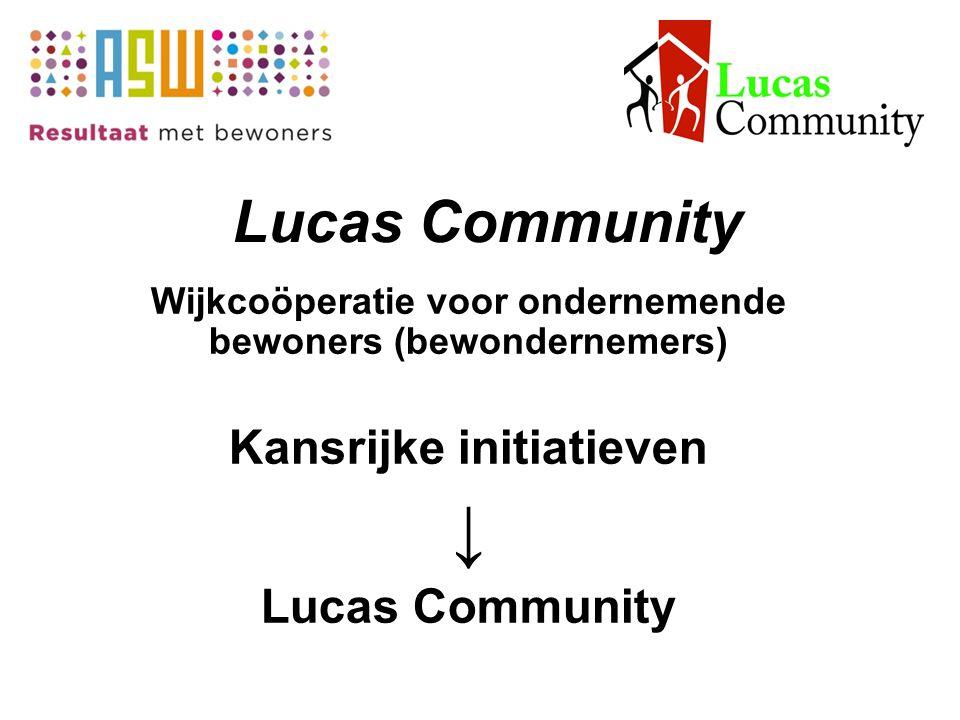 ↓ Lucas Community Kansrijke initiatieven Lucas Community