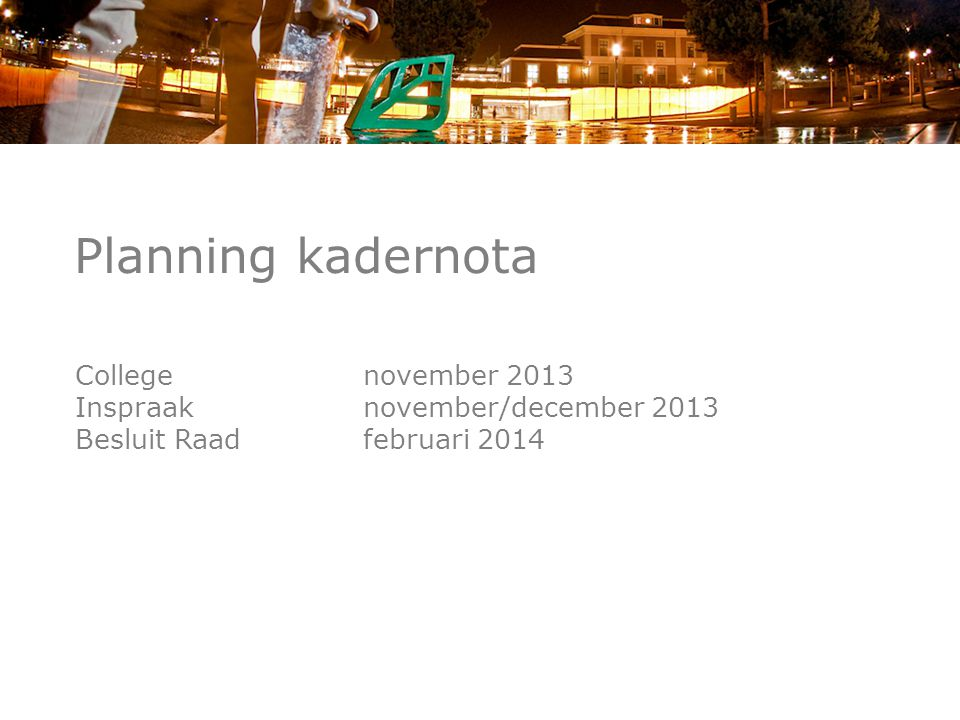 Planning kadernota College november 2013