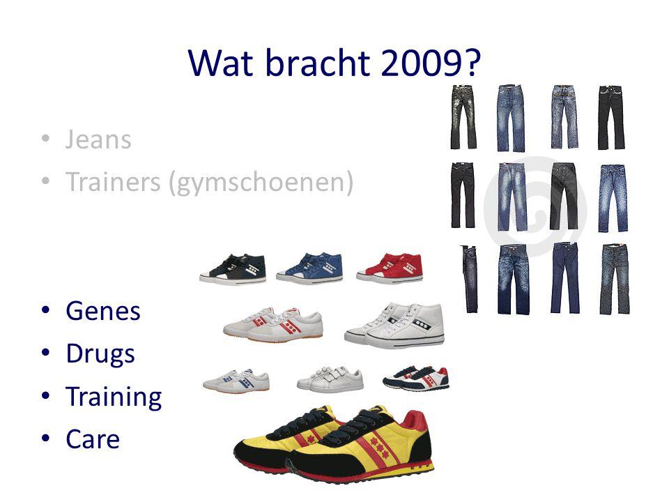 Wat bracht 2009 Jeans Trainers (gymschoenen) Genes Drugs Training