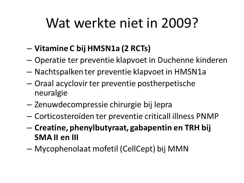 Wat werkte niet in 2009 Vitamine C bij HMSN1a (2 RCTs)