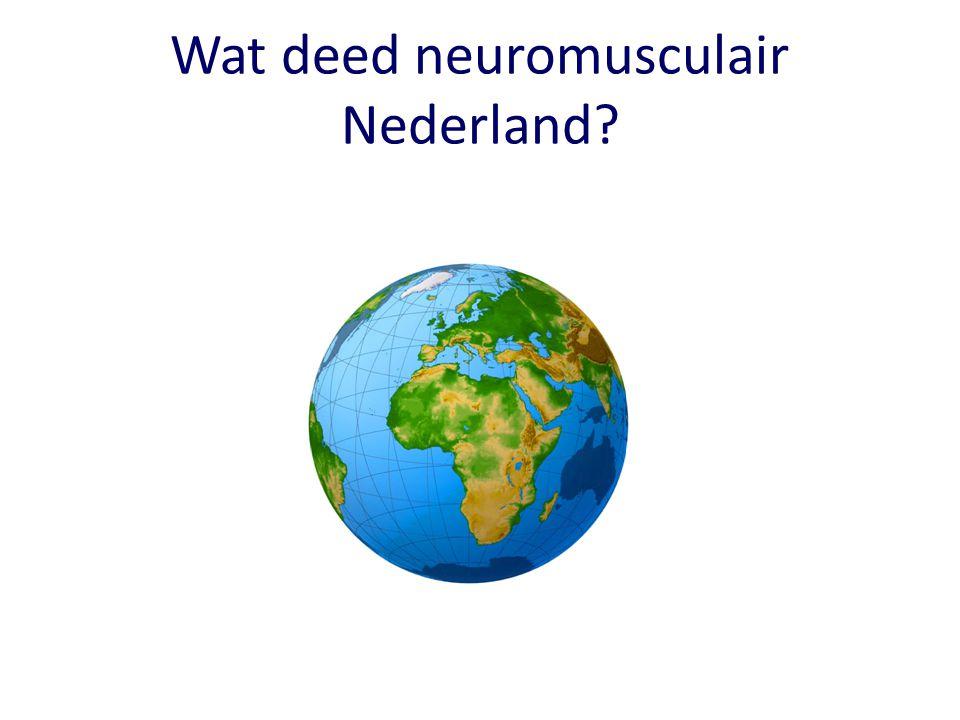 Wat deed neuromusculair Nederland