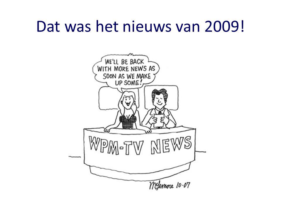 Dat was het nieuws van 2009!