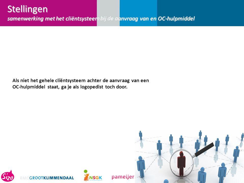 Stellingen samenwerking met het cliëntsysteem bij de aanvraag van en OC-hulpmiddel