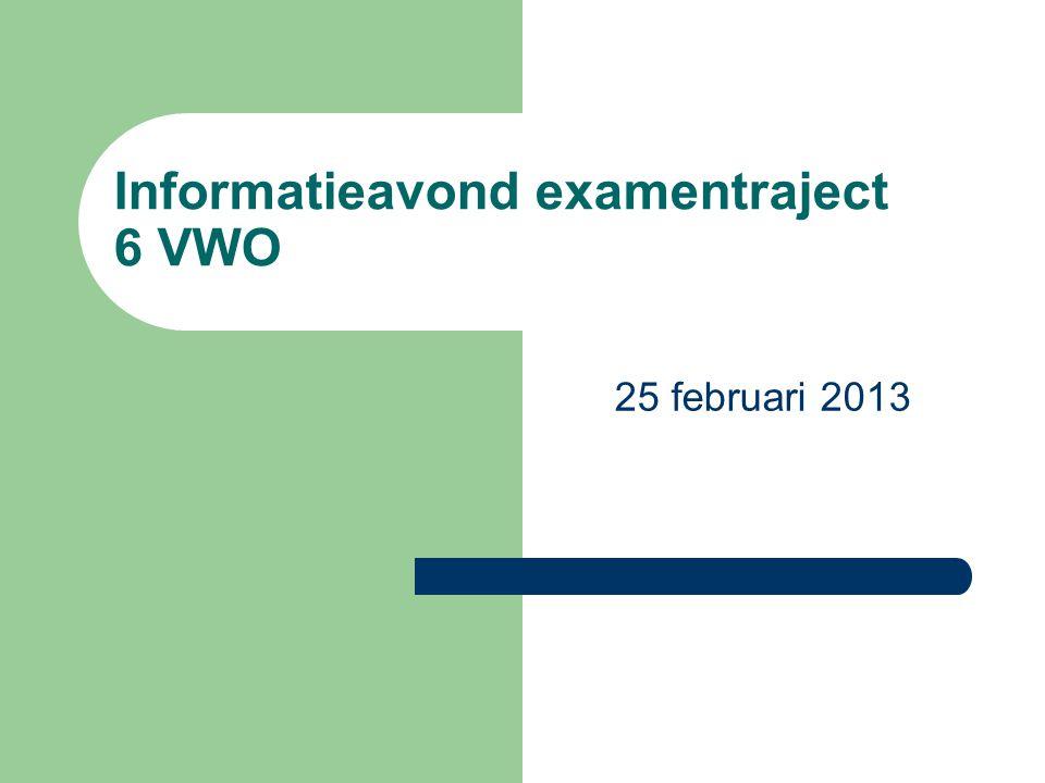 Informatieavond examentraject 6 VWO