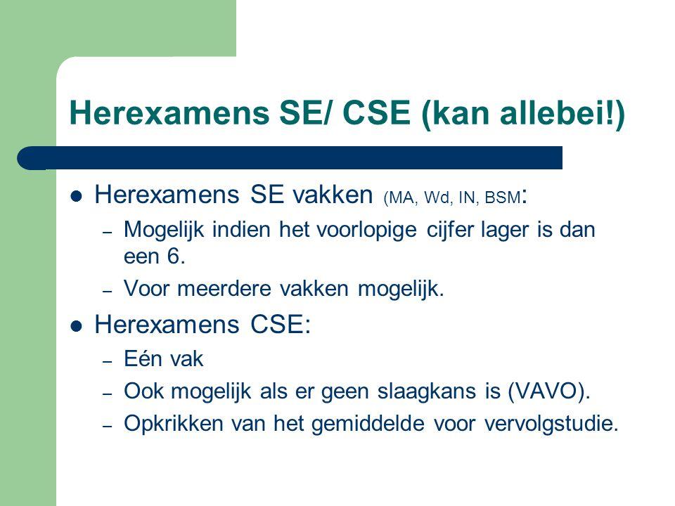 Herexamens SE/ CSE (kan allebei!)