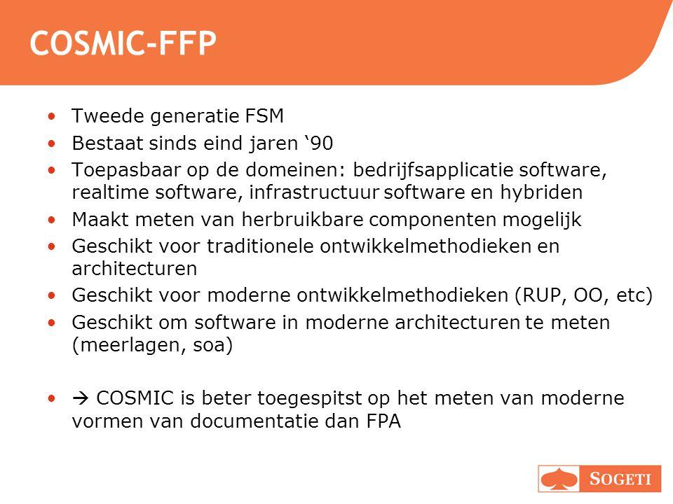 COSMIC-FFP Tweede generatie FSM Bestaat sinds eind jaren '90