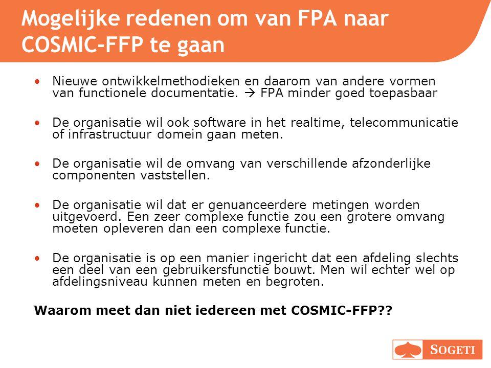 Mogelijke redenen om van FPA naar COSMIC-FFP te gaan