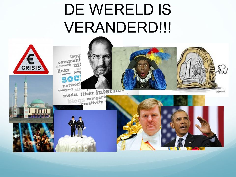 DE WERELD IS VERANDERD!!!