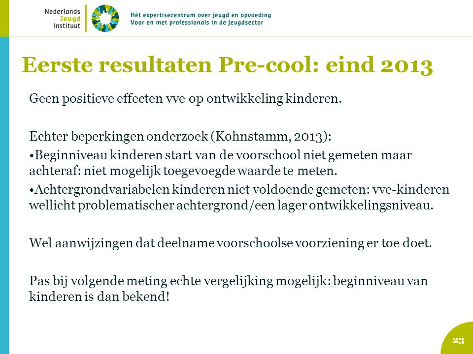 Eerste resultaten Pre-cool: eind 2013