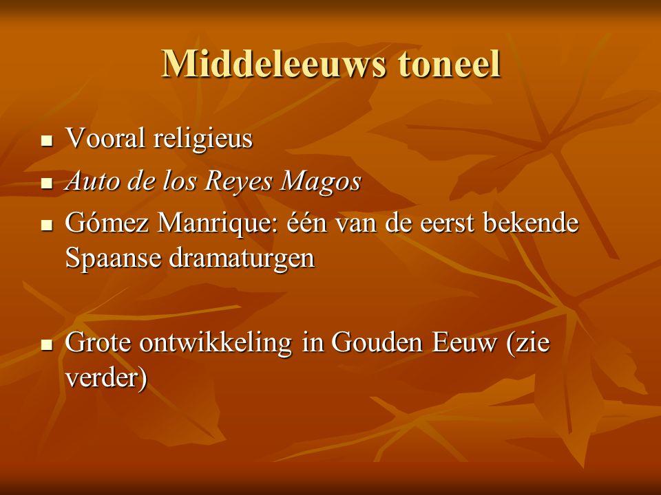 Middeleeuws toneel Vooral religieus Auto de los Reyes Magos