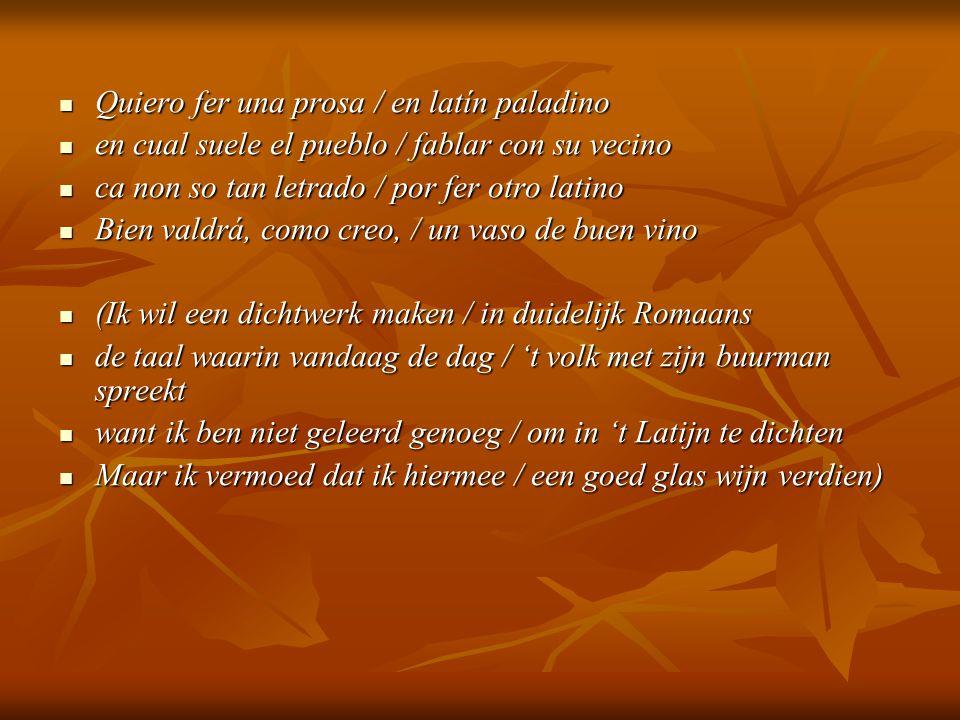 Quiero fer una prosa / en latín paladino