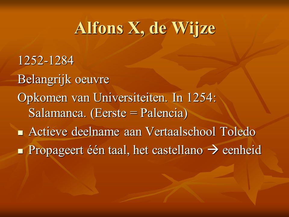 Alfons X, de Wijze 1252-1284 Belangrijk oeuvre