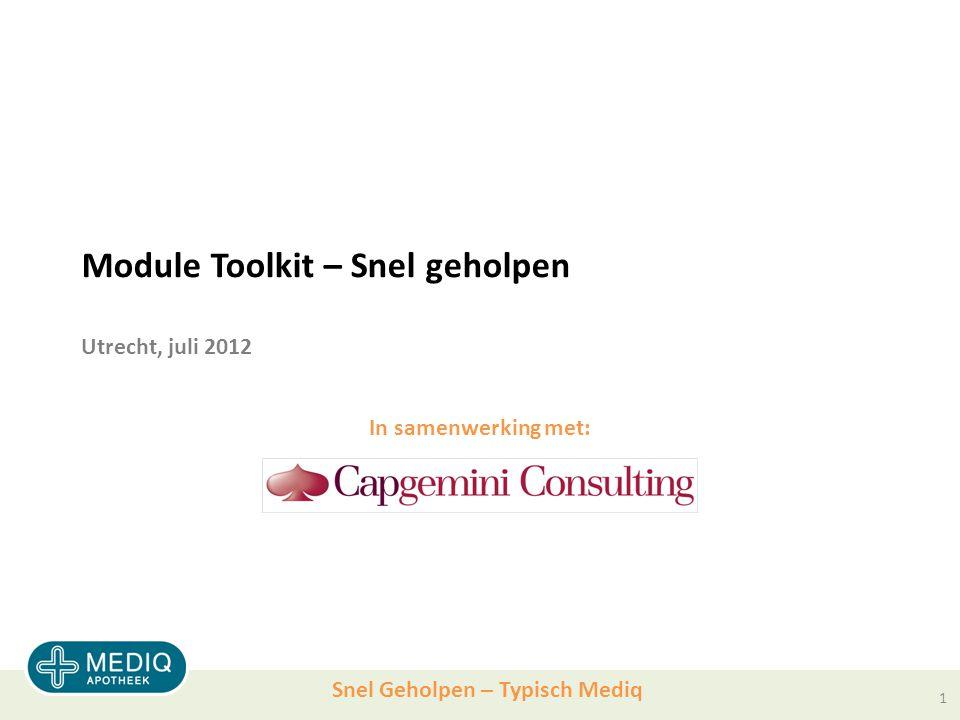 Module Toolkit – Snel geholpen Utrecht, juli 2012