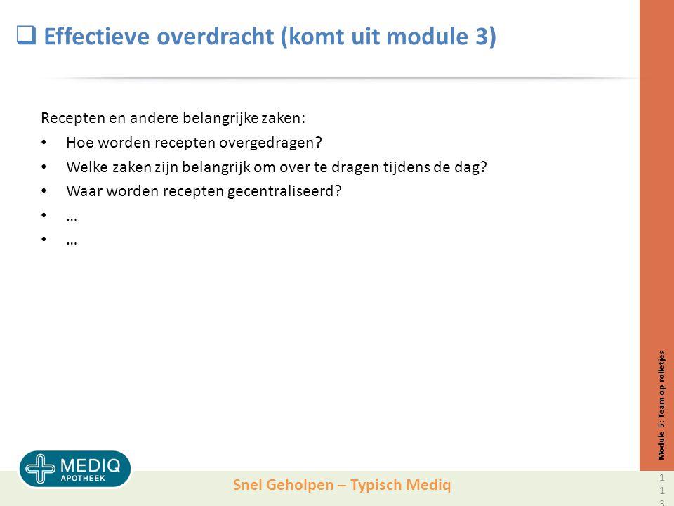 Effectieve overdracht (komt uit module 3)