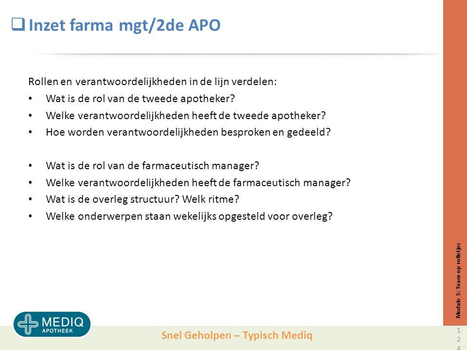 Inzet farma mgt/2de APO Rollen en verantwoordelijkheden in de lijn verdelen: Wat is de rol van de tweede apotheker